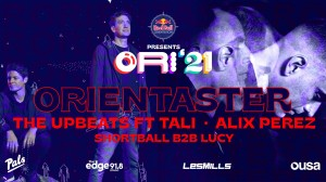 NEW DATE - OrienTaster: The Upbeats ft Tali & Alix Perez